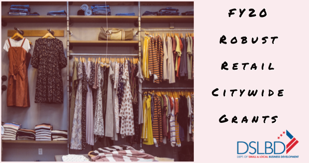 FY20 Robust Retail Citywide Grants available
