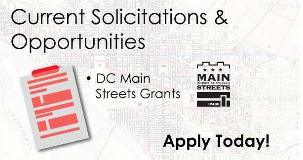 Current Solicitations & Opportunities: Main Streets Grants - Deadline Sept 8th!