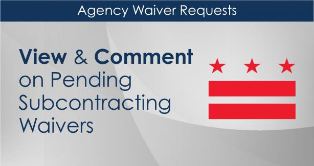 Agency Waiver Requests