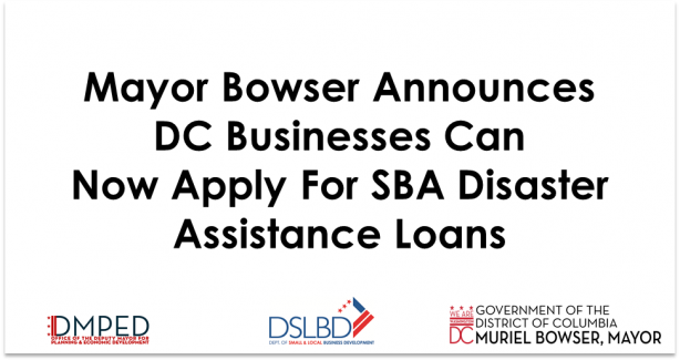 Mayor Bowser announces financial assistance available now through the SBA