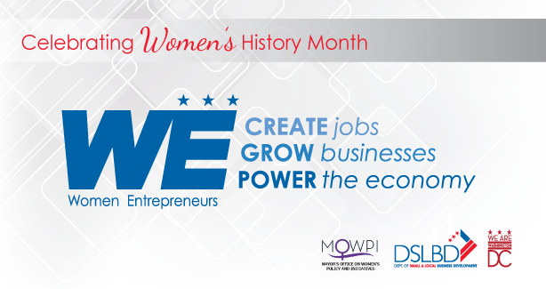 Celebrating Women's History Month, Women Entrepreneurs create jobs, grow businesses and power the economy.
