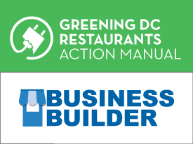 Greening DC Manual and Business Builders Tip Sheets